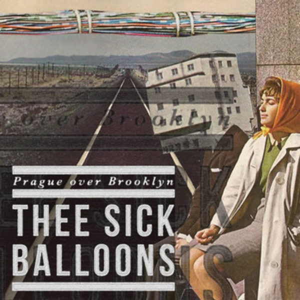 Thee Sick Balloons and Scruffles